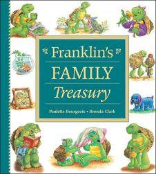 Franklin the turtle:Franklin s Family Treasury