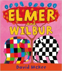 Elmer the elephant :Elmer and Wilbur
