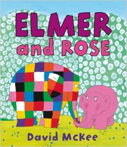 Elmer the elephant :Elmer and Rose   L2.8
