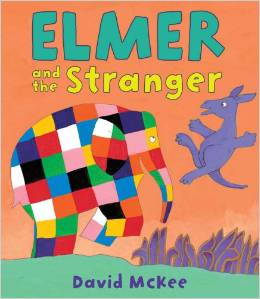 Elmer the elephant :Elmer and the Stranger