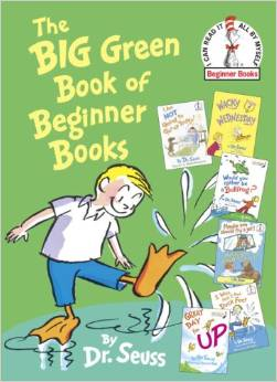 Beginers books: The Big Green Book of Beginner Books