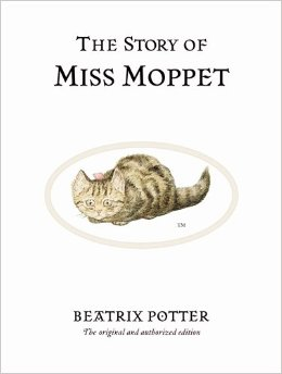 Beatrix Potter:The Story of Miss Moppet