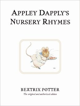 Beatrix Potter:Appley Dapply's Nursery Rhymes