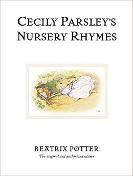 Beatrix Potter:Cecily Parsley's Nursery Rhymes