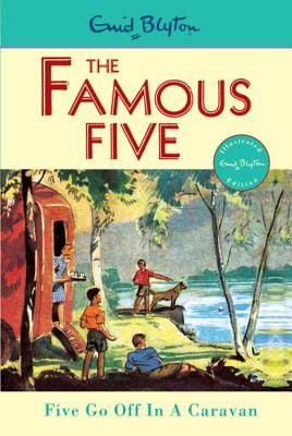 Famous Five:Five Go Off In A Caravan
