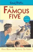 Famous Five:Five Have a Mystery to Solve