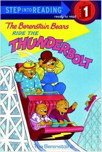 Step into reading:Berenstain Bears Ride the Thunderbolt L0.6
