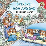 Bye-Bye, Mom and Dad