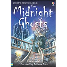Usborne young reader: The Midnight Ghosts