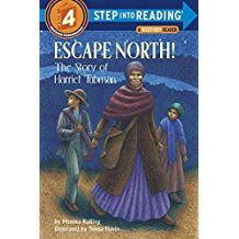 Step into reading:Escape North! The Story of Harriet Tubman  L3.6