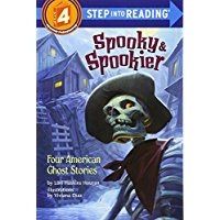 Step into reading:Spooky & Spookier: Four American Ghost Stories  L3.3