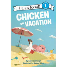 I  Can Read:Chicken on Vacation L1.9