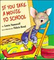 If You Take a Mouse to School L2.4